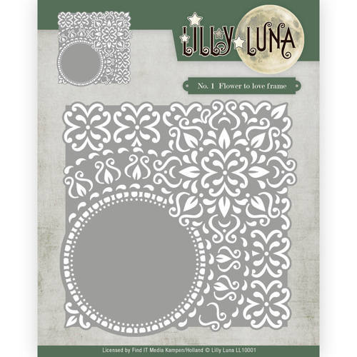 LL10001 Die - Lilly Luna - Flowers to love frame